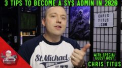 3 Tips to be a Sys Admin